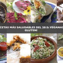 Recetas más populares sanas, veganas y sin gluten